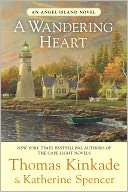 A Wandering Heart (Angel Island Series #3) by Thomas Kinkade: NOOK Book Cover