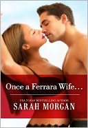 Once a Ferrara Wife... by Sarah Morgan: NOOK Book Cover