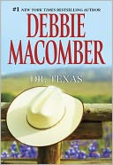 Dr. Texas by Debbie Macomber: NOOK Book Cover