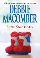Lone Star Baby by Debbie Macomber: NOOK Book Cover