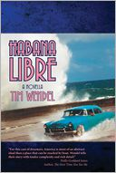 Habana Libre by Tim Wendel: Book Cover