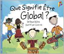 Que Signifie Etre Global ? by Rana DiOrio: NOOK Kids Read to Me Cover