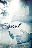 Saved by Kelly Elliott: NOOK Book Cover
