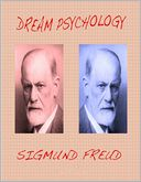 Dream Psychology by Sigmund Freud: NOOK Book Cover
