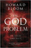 The God Problem by Howard Bloom: Book Cover