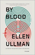 By Blood by Ellen Ullman: NOOK Book Cover