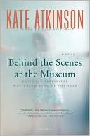 Behind the Scenes at the Museum by Kate Atkinson: NOOK Book Cover