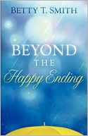 Beyond the Happy Ending by Betty Smith: Book Cover