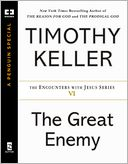 The Great Enemy by Timothy Keller: NOOK Book Cover