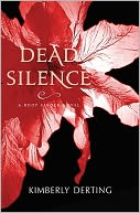 Dead Silence (Body Finder Series #4) by Kimberly Derting: Book Cover
