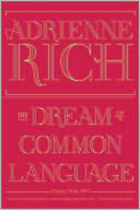 The Dream of a Common Language by Adrienne Rich: Book Cover