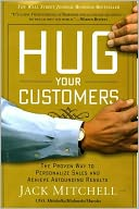 Hug Your Customers by Jack Mitchell: Book Cover