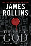 The Eye of God (Sigma Force Series) by James Rollins: NOOK Book Cover