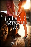 The Distance Between Us by Kasie West: NOOK Book Cover