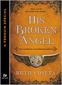 His Broken Angel by Beth Ciotta: NOOK Book Cover