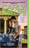Perfect Fling by Carly Phillips: NOOK Book Cover