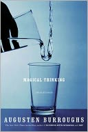 Magical Thinking by Augusten Burroughs: NOOK Book Cover