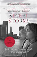 Secret Storms by Julie Mannix Von Zerneck: Book Cover