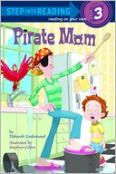 Pirate Mom by Deborah Underwood: NOOK Book Cover
