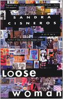 Loose Woman by Sandra Cisneros: NOOK Book Cover