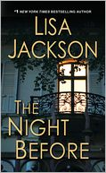 The Night Before by Lisa Jackson: NOOK Book Cover