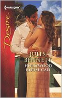 Hollywood House Call (Harlequin Desire Series #2237) by Jules Bennett: Book Cover