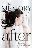 The Memory of After by Lenore Appelhans: Book Cover