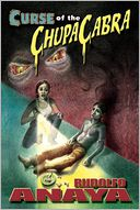 Curse of the ChupaCabra by Rudolfo Anaya: Book Cover