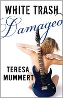 White Trash Damaged by Teresa Mummert: Book Cover