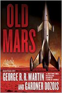 Old Mars by George R. R. Martin: Book Cover