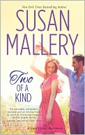 Two of a Kind (Fool's Gold Series #12) by Susan Mallery: Book Cover