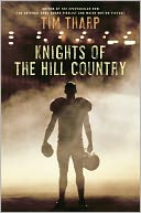 Knights of the Hill Country by Tim Tharp: Book Cover