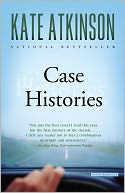 Case Histories (Jackson Brodie Series #1) by Kate Atkinson: NOOK Book Cover