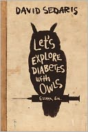 Let's Explore Diabetes with Owls by David Sedaris: NOOK Book Cover
