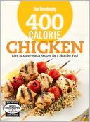 Good Housekeeping 400 Calorie Chicken by The Editors of Good Housekeeping: NOOK Book Cover
