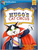 Hugo's Cat Circus by Julia Dweck: NOOK Kids Read to Me Cover