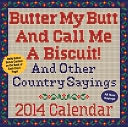 2014 Butter My Butt And Call Me A Biscuit! Day-to-Day Calendar by Allan Zullo: Calendar Cover