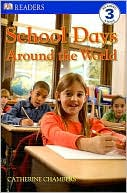 download School Days Around the World (DK Readers Level 3 Series) book