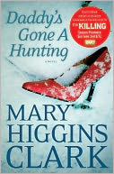 Daddy's Gone A Hunting by Mary Higgins Clark: NOOK Book Cover