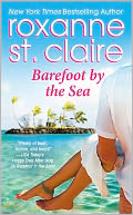 Barefoot by the Sea by Roxanne St. Claire: NOOK Book Cover