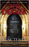 The Sanctuary by Ted Dekker: NOOK Book Cover
