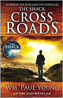 Cross Roads by William Paul Young: NOOK Book Cover