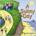 A Sunny Day by Wendy Sparkes: NOOK Book Cover