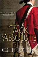 Jack Absolute by C.C. Humphreys: NOOK Book Cover