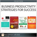 Business Productivity Strategies for Success (Collection) by Mark I. Woods: NOOK Book Cover