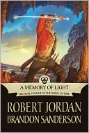 A Memory of Light (Wheel of Time Series #14) by Robert Jordan: NOOK Book Cover
