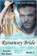 Runaway Bride by Ruth Ann Nordin: NOOK Book Cover
