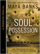 Soul Possession (Novella) by Maya Banks: NOOK Book Cover