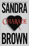 Charade by Sandra Brown: NOOK Book Cover
