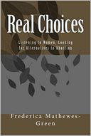 Real Choices by Frederica Mathewes-Green: Book Cover